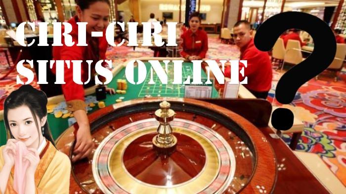 Ciri-Ciri Situs Judi Online Terpercaya